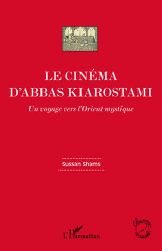 Couverture Le cinéma d'Abbas Kiarostami