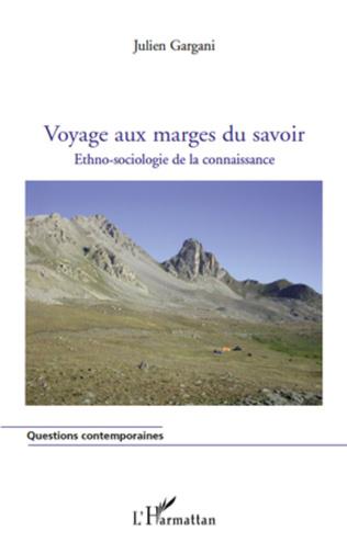 Couverture Voyage aux marges du savoir