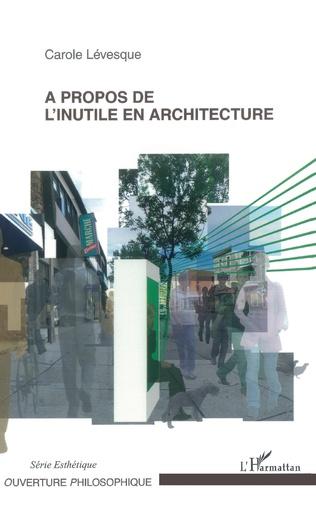 Couverture A propos de l'inutile en architecture