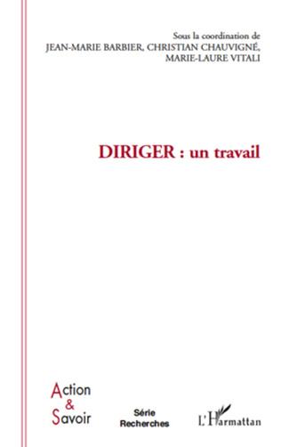 Couverture Diriger : un travail