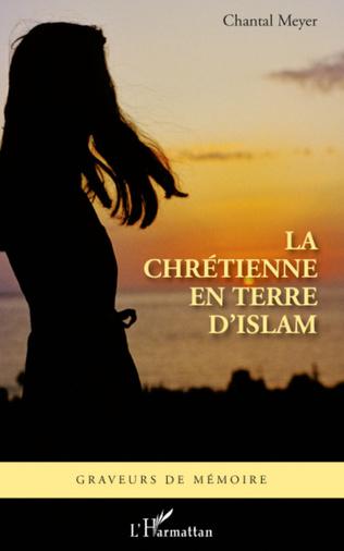Couverture Chrétienne en terre d'islam