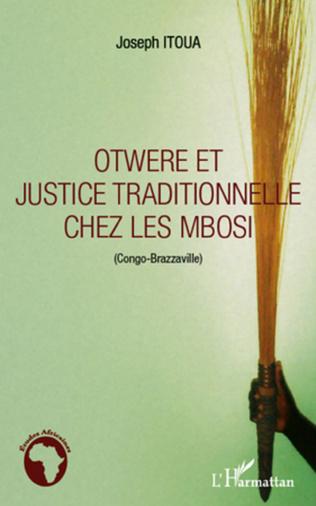 Couverture Otwere et justice traditionnelle chez les Mbosi (Congo-Brazzaville)