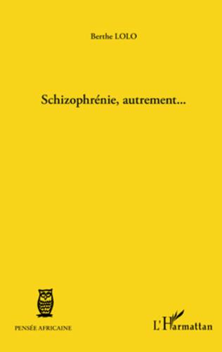 Couverture Schizophrénie, autrement...