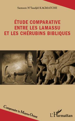 Couverture Etude comparative entre les lamassu et les chérubins bibliques