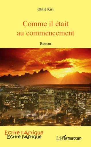 Couverture COMME IL ETAIT AU COMMENCEMENT ROMAN