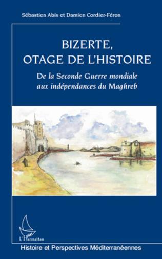 Couverture Bizerte, otage de l'Histoire