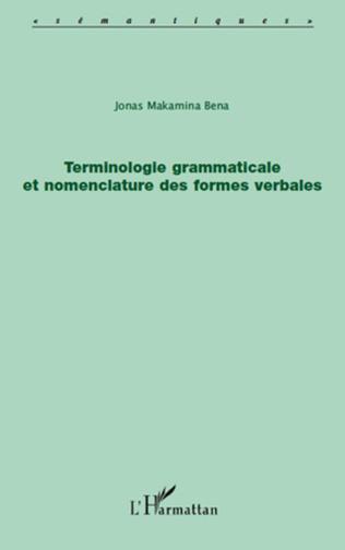 Couverture Terminologie grammaticale et nomenclature des formes verbales