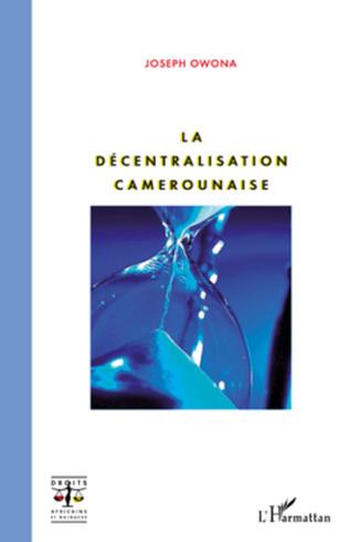 Couverture La décentralisation camerounaise