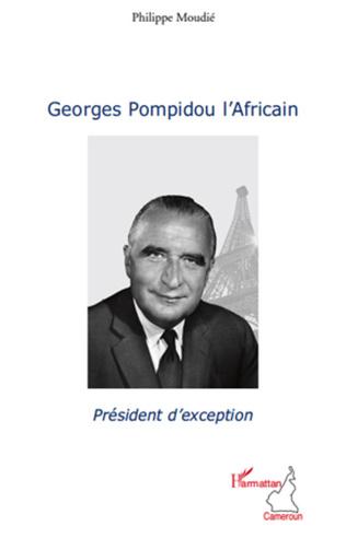 Couverture Georges Pompidou l'Africain