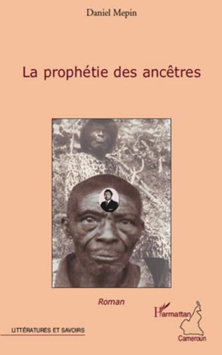 Couverture LA PROPHETIE DES ANCETRES