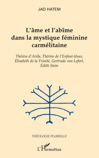 Couverture L'âme et l'abîme dans la mystique féminine carmélitaine