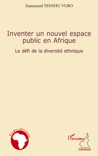 Couverture Inventer un nouvel espace public en Afrique