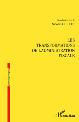 Couverture Les transformations de l'administration fiscale