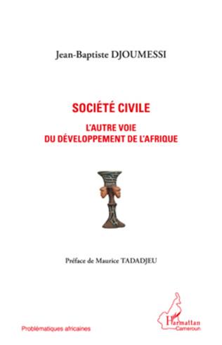 Couverture Société civile l'autre voie du développement de l'Afrique