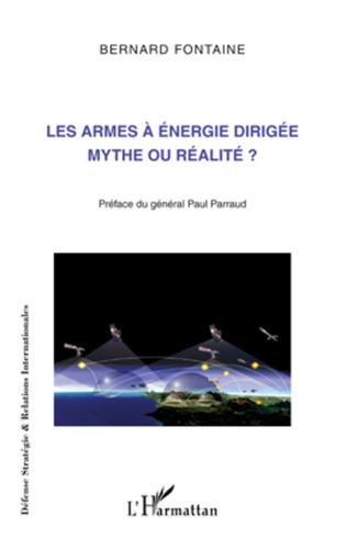 Couverture Les armes à énergie dirigée mythe ou réalité ?