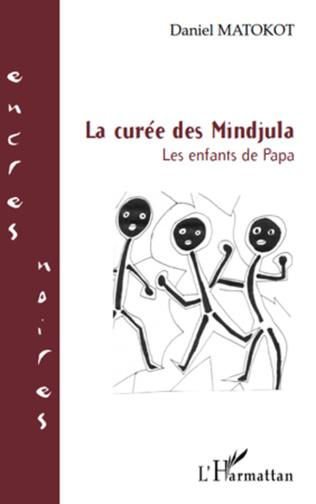 Couverture LA CUREE DES MINDJULA LES ENFANTS DE PAPA