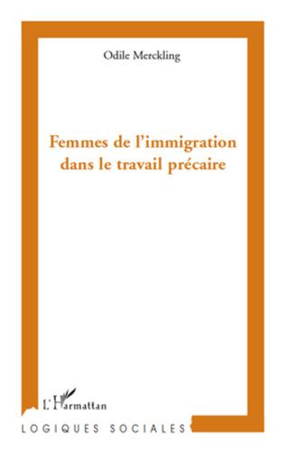 Couverture Femmes de l'immigration dans le travail précaire