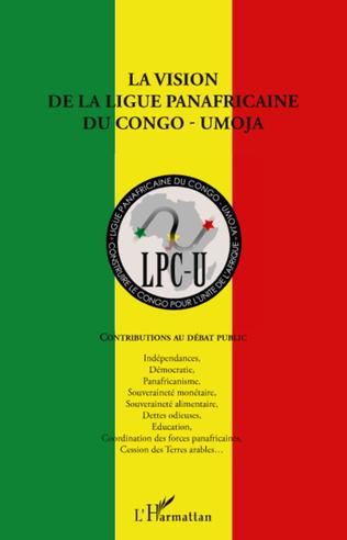 Couverture La vision de la ligue panafricaine du Congo - UMOJA
