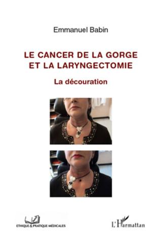 Couverture Cancer de la gorge et la laryngectomie