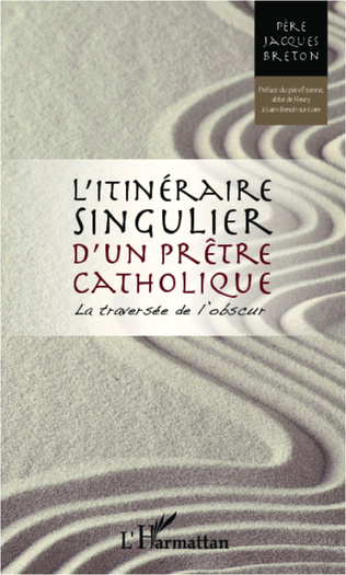 Couverture Itinéraire singulier d'un prêtre catholique