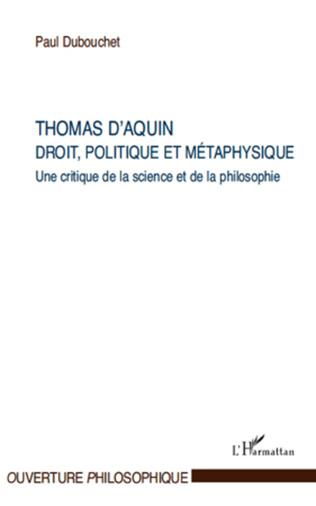 Couverture Thomas d'Aquin : droit, politique et métaphysique