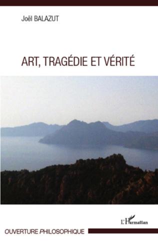 Couverture Art, Tragédie et Vérité
