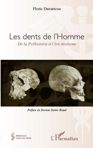 Couverture Les dents de l'Homme, de la Préhistoire à l'ère moderne