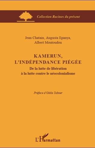 Couverture Kamerun, l'indépendance piégée