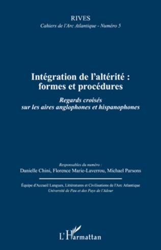 Couverture Intégration de l'altérité : formes et procédures
