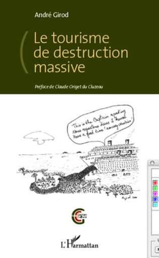 Couverture Le tourisme de destruction massive