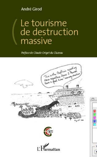 Couverture Le tourisme de destruction massive
