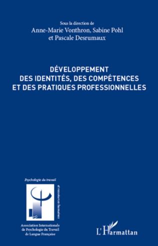 Couverture Développement des identités, des compétences et des pratiques professionnelles