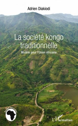 Couverture La société kongo traditionnelle