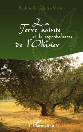 Couverture La Terre Sainte et le symbolisme de l'Olivier