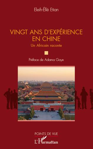 Couverture Vingt ans d'expérience en Chine