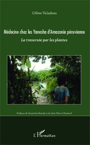 Couverture Medecine chez les Yanesha d'Amazonie péruvienne