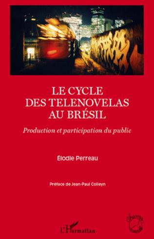 Couverture Le cycle des telenovelas au Brésil