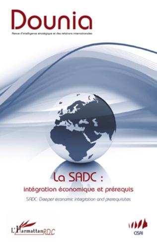 Couverture La SADC : intégration économique et prérequis