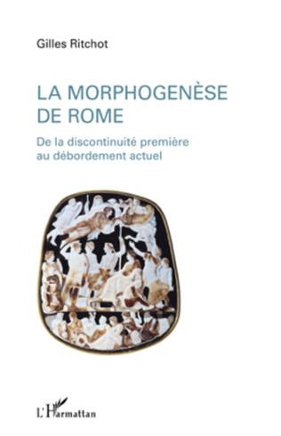 Couverture La morphogenèse de Rome