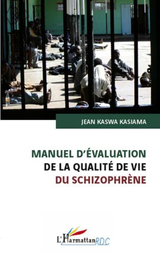 Couverture Manuel d'évaluation de la qualité de vie du schizophrène