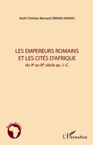 Couverture Les empereurs romains et les cités d'Afrique