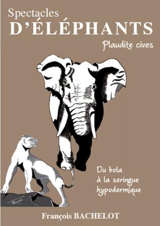 Couverture Spectacles d'éléphants