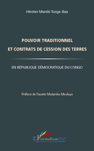 Couverture Pouvoir traditionnel et contrats de cession des terres en République Démocratique du Congo