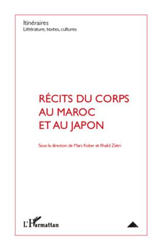 Couverture Récits du corps au Maroc et au Japon