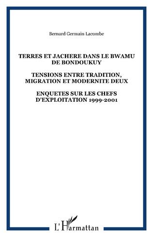 Couverture TERRES ET JACHERE DANS LE BWAMU DE BONDOUKUY