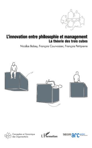 Couverture L'innovation entre philosophie et management