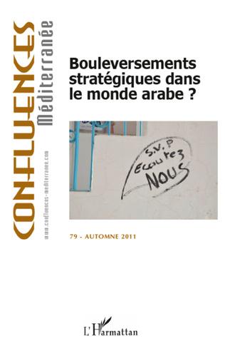 Couverture Bouleversements stratégiques dans le monde arabe ?