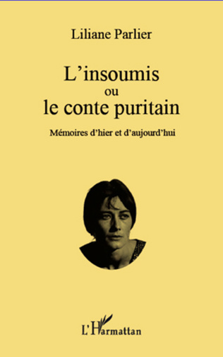 Couverture L'insoumis ou le conte puritain