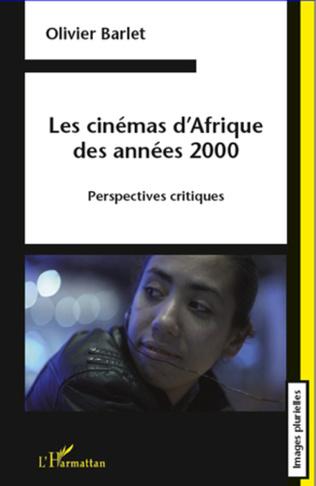 Couverture Les cinémas d'Afrique des années 2000