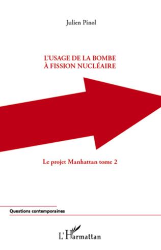 Couverture L'usage de la bombe à fission nucléaire